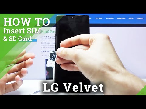 How to Insert Nano SIM and Micro SD in LG Velvet – Find SIM & SD Card Slot