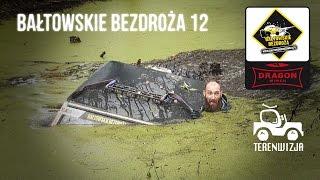 Download 12 Bałtowskie Bezdroża Dragon Winch 2016 Video