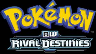 Download Pokemon BW Rival Destinies Opening Theme Song Full HQ Version/w lyrics Video