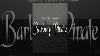 Download Barbary Pirate Video