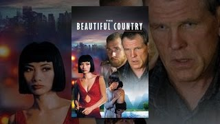Download The Beautiful Country Video