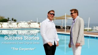 Download Network Marketing Success Story: The Carpenter Video