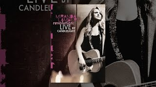 Download Miranda Lambert: Revolution: Live By Candlelight Video