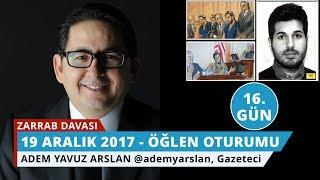 Download Reza Zarrab Davası: 16. Gün Öğlen Oturumu - Adem Yavuz Arslan - 30 Video