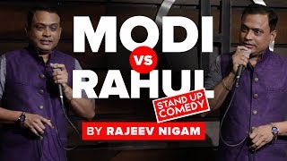 Download Modi Vs Rahul | A Stand Up Comedy By Rajeev Nigam Video