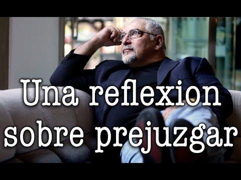 Jorge Bucay - Una reflexion sobre prejuzgar