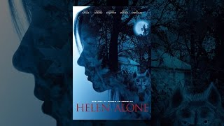 Download Helen Alone Video