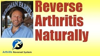 Download How to Reverse Arthritis Naturally Video
