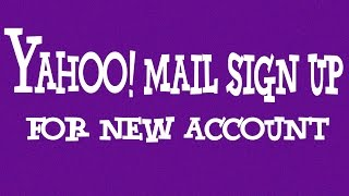 Download Yahoo Mail Sign Up New Account - 2016 | YMail Sign Up Video