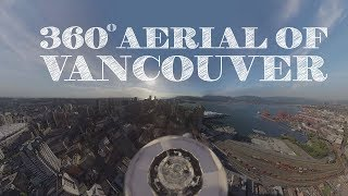 Download 360 Aerial Overview of Vancouver, BC, Canada Video