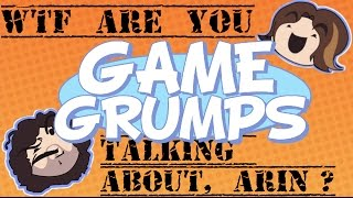 Download ″Wtf are you talking about, Arin?″ Compilation - Game Grumps Video