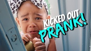 Download Kicked Out The House PRANK On 3 Year Old (SHE CRIED) Video