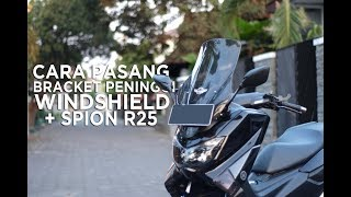 Download [TUTORIAL]: Cara Pasang Bracket Peninggi Windshield + Spion R25 di Yamaha Nmax Video