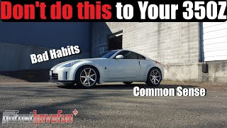 Download Basic Things NOT to do to your 350Z Video