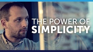 Download The Power of Simplicity Video