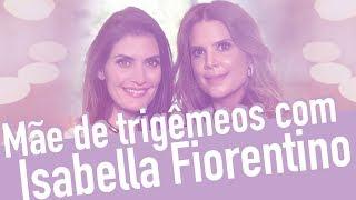 Download Isabella Fiorentino: mãe de trigêmeos Video