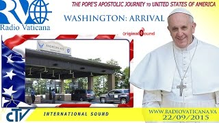 Download Pope Francis in the USA - Arrival at Washington Video