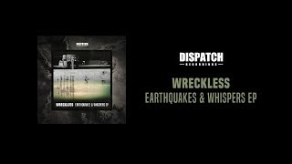 Download Wreckless - Earthquakes and Whispers - DIS135 Video