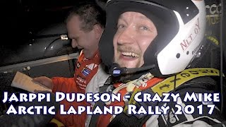 Download Jarppi Dudeson - Crazy Mike @ Arctic Lapland Rally 2017 Video