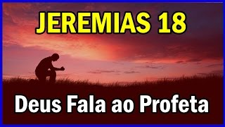 Download Jeremias 18 - Quando Deus Fala com o Profeta #AbrindoAsEscrituras Video