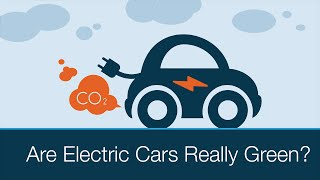 Download Are Electric Cars Really Green? Video