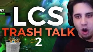 Download LCS TRASH TALK 2 feat. Imaqtpie Video