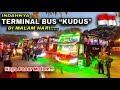 Download Surganya Para Pecinta Bus Malam, Keindahan Terminal Bus ″JATI KUDUS″ di Malam Hari Video
