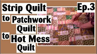 Download Scrappy Strip Quilt Turned Patchwork Quilt Tutorial | Episode 3 Video