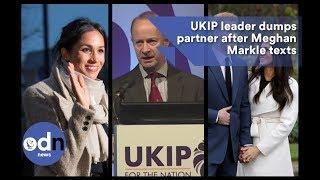 Download UKIP leader dumps partner after Meghan Markle texts Video