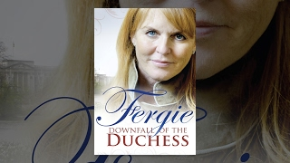 Download Fergie: Downfall of the Duchess Video