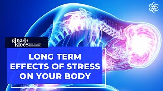 Download Long Term Effects of Stress on Your Body Video