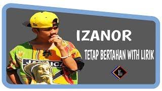 Download Izanor -Tetap Bertahan ( Lirik ) Video