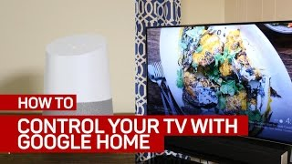 Download How to control your TV with Google Home Video