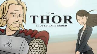 Download How Thor Should Have Ended Video