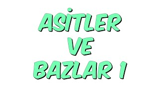 Download ASİTLER VE BAZLAR 1 | Teog-2 Kamp Video