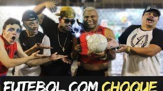 Download FUTEBOL COM CHOQUE 2 FT BONDE PPF Video
