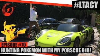 Download HUNTING POKEMON WITH MY PORSCHE 918! LTACY - Episode 70 Video