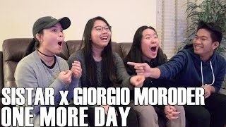 Download SISTAR x Giorgio Moroder- One More Day (Reaction Video) Video
