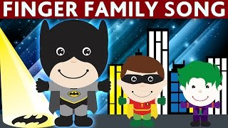 Download FINGER FAMILY BATMAN and ROBIN finger family song Nursery Rhyme Video