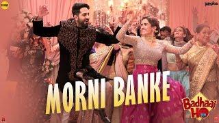 Download Guru Randhawa: Morni Banke Video | Badhaai Ho | Tanishk Bagchi | Neha Kakkar | Ayushmann K, Sanya M Video