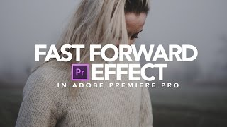 Download Fast Forward Effect | Adobe Premiere Pro Tutorial Video