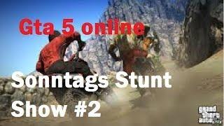 Download Gta 5 online / Sonntags STUNT SHOW #2 Video
