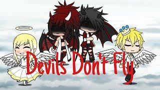 Download Devils Don't Fly ☆| GMV - Gacha Verse |☆ (Read Description) Video