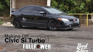 Download Making Of Civic Si turbo de 600cv - FullPower Video