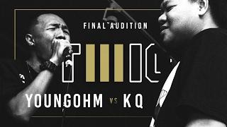 Download TWIO3 : #14 YOUNGOHM vs KQ (FINAL AUDITION) | RAP IS NOW Video
