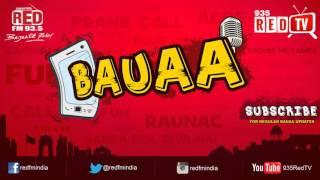 Download Bauaa by RJ Raunac - Cricket Umpire   Baua Video