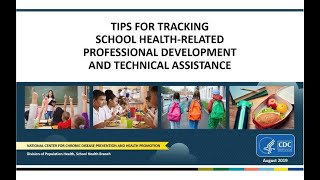 Download Tips for Tracking School Health-related Professional Development and Technical Assistance Video