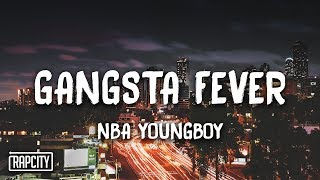 Download NBA Youngboy - Gangsta Fever (Lyrics) Video