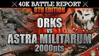 Download Astra Militarum vs Orks Warhammer 40K Battle Report 8th Edition VOLLEY'D AND THUNDER'D! 2000pts | HD Video