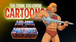 Download He-Man - You Think You Know Cartoons? Video